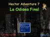Hector Adventure 7 : La Odisea final