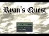 Ryan's Quest