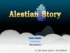 Alestian Story