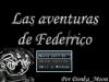 Las Aventuras de Federrico