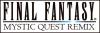 Final Fantasy mistik  quest remix